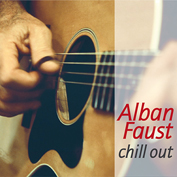 Alban Faust - Chill Out (CD 2017)